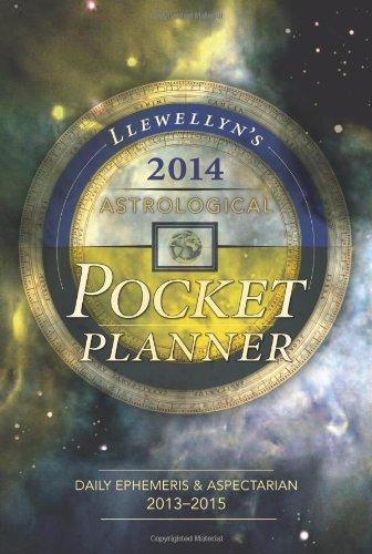 2013 Pocket Calendar - Llewellyn's 2014 Astrological Pocket Planner: Daily Ephemeris & Aspectarian 2013-2015