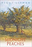 Midnight Peaches, Viqui Litman, 0758201656