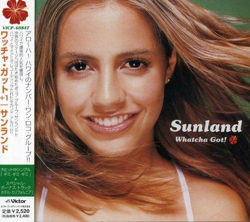 Whatcha Got+1 - Sunland Com