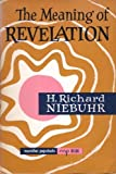 The Meaning of Revelation, Niebuhr, Helmut Richard, 0020877501