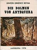 Die Dolmen von Antequera (German Edition)
