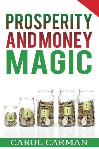 Read Online Prosperity:: and Money Magic ebook