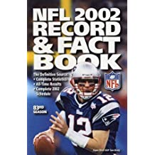 The Official NFL 2002 Record & Fact Book (OFFICIAL NATIONAL FOOTBALL LEAGUE RECORD AND FACT BOOK)