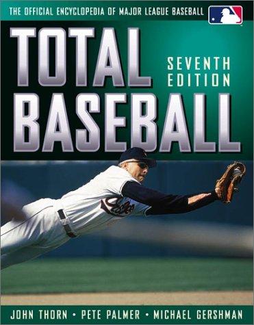 Total Baseball: The Official Encyclopedia of Major League Baseball (Sports Encyclopedia Baseball)