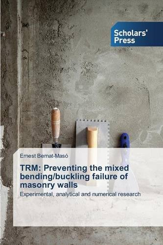 TRM: Preventing the mixed bending/buckling failure of masonry walls