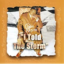 Told the Storm: Greatest Hits by Greg O'Quin & Joyful Noyze (2001-09-25)