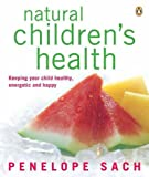 Natural Children's Health, Penelope Sach, 0143002651