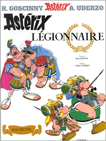 Amazon Fr Asterix Legionnaire Albert Uderzo Rene