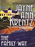 The Family Way, Jayne Ann Krentz, 0786247630