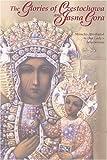 The Glories of Czestochowa and Jasna Gora, Our Lady of Czestochowa Foundation Staff, 1932773975