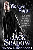 Jack Shadow (Shadow Dance Book 1)