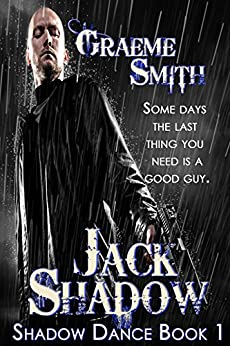 Jack Shadow (Shadow Dance Book 1) by [Smith, Graeme]