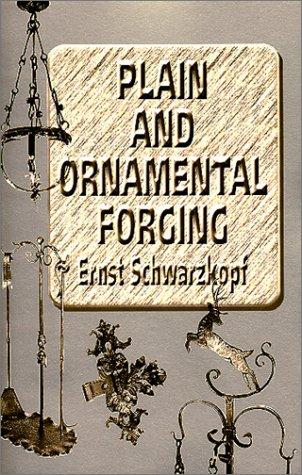 Download Plain and Ornamental Forging pdf