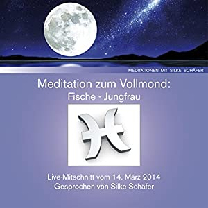Meditation zum Vollmond Hörbuch