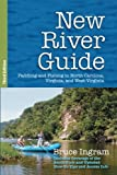 Search : New River Guide: Paddling and Fishing in North Carolina, Virginia, and West Virginia