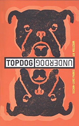 Topdog/Underdog [Suzan-Lori Parks] (Tapa Blanda)