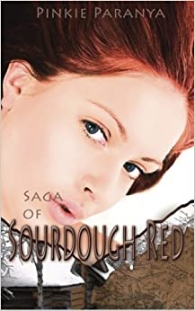 Book Saga of Sourdough Red by Pinkie Paranya (2011-02-17)