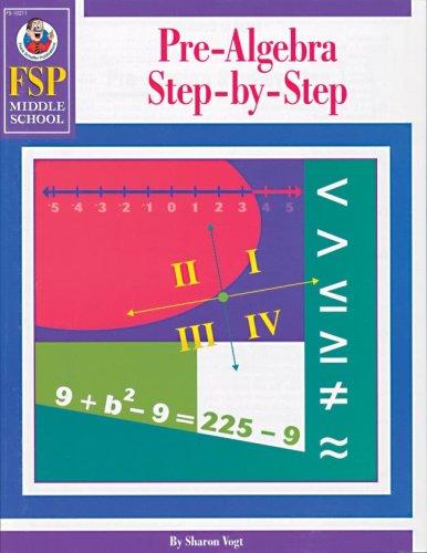 Pre Algebra Step (Pre-Algebra Step-by-Step, Middle School)