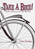Take a Bike!, Glen Hanket, 0965783316