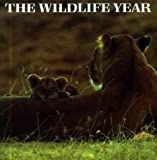 The Wildlife Year, Reader's Digest Editors, 0276420128