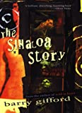 The Sinaloa Story, Barry Gifford, 0151002495