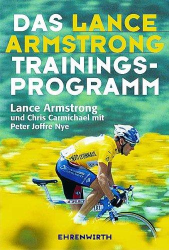 Das Lance Armstrong Trainings-Programm