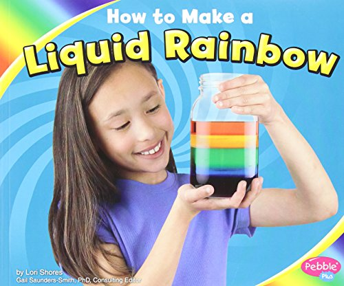 How to Make a Liquid Rainbow (Hands-On Science Fun)
