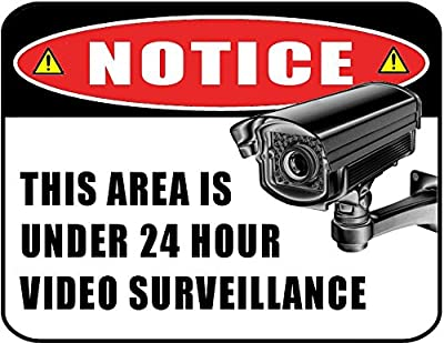 """Notice This Area Is Under 24 Hour Video Surveillance"" 11 inch by 9.5 inch Laminated Sign"