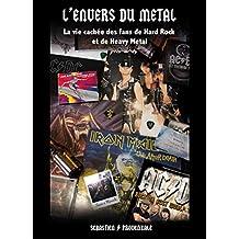 L'envers du Metal (French Edition)
