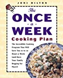 The Once-a-Week Cooking Plan, Joni Hilton, 0761517731