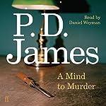 A Mind to Murder   P. D. James