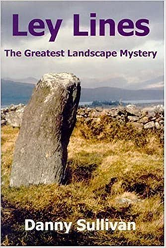 Amazon Com Ley Lines The Greatest Landscape Mystery 9780954296346