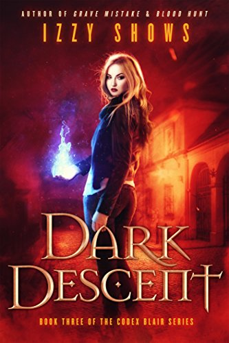 Dark Descent (Codex Blair Book 3) by [Shows, Izzy]