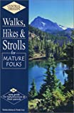 Central Oregon Walks, Hikes and Strolls for Mature Folks, Marsha Johnson, Wendy Gray, 0971899606