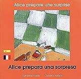 """Afficher """"Alice prépare une surprise"""""""