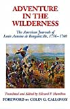 img - for Adventure in the Wilderness: The American Journals of Louis Antoine De Bougainville, 1756-1760 (American Exploration and Travel Series) book / textbook / text book