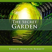 The Secret Garden Audiobook by Frances Hodgson Burnett Narrated by Heidi Gregory