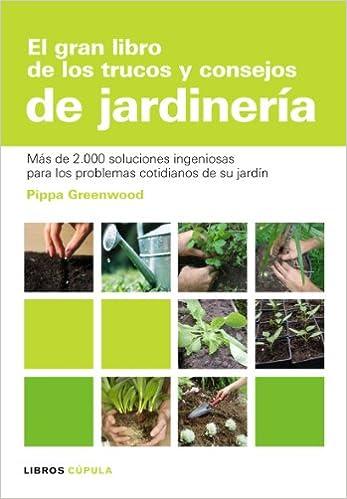 El gran libro de los trucos y consejos de jardinería HOGAR: Amazon ...