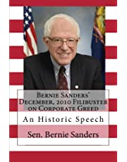 Bernie Sanders' December, 2010 Filibuster on Corporate Greed: An Historic Speech