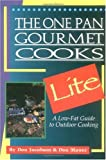 img - for The One Pan Gourmet Cooks Lite: A Low-Fat Guide to Outdoor Cooking book / textbook / text book