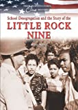 img - for School Desegregation and the Story of the Little Rock Nine (From Many Cultures, One History) by Mara Miller (2008-01-01) book / textbook / text book