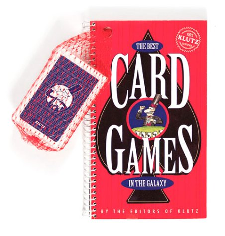 The Klutz Book of Card Games: For Sharks and Others