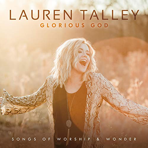 Glorious God (Glorious God: Songs of Worship and Wonder)