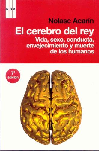Descargar Libro El Cerebro Del Rey N. Acarín Tusell
