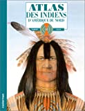 img - for Atlas des Indiens d'Am rique du Nord book / textbook / text book