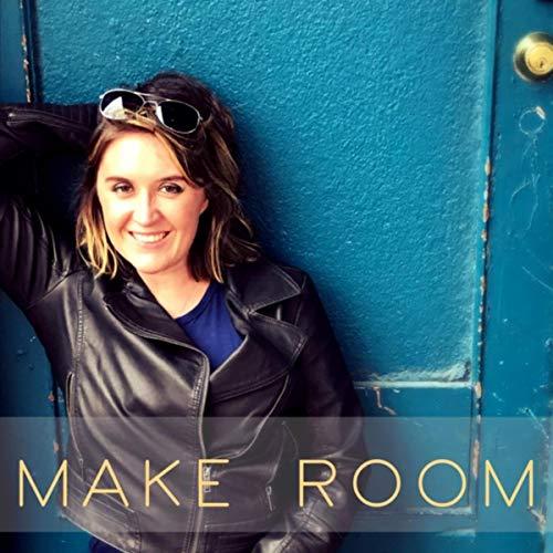 Greta Elizabeth - Make Room 2018