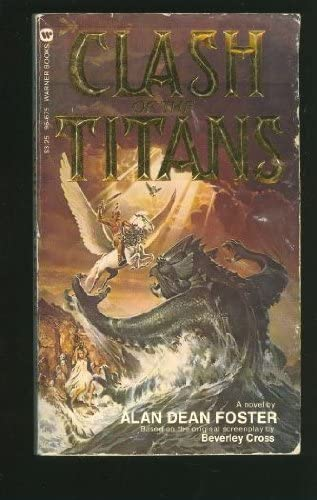 Read Clash Of The Titans By Alan Dean Foster