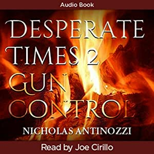 Desperate Times 2 Gun Control Audiobook