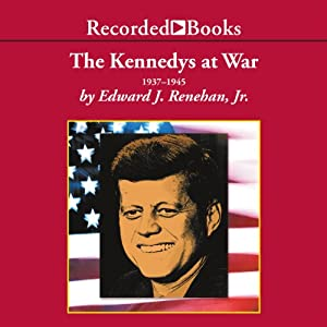 The Kennedys at War Audiobook