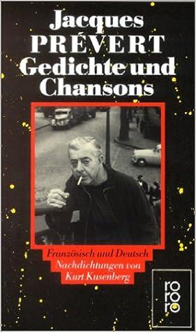 Gedichte Und Chansons Zweisprachige Ausgabe Französisch